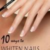 10 façons super facile à blanchir les ongles en 60 secondes
