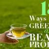 18 façons d'utiliser le thé vert comme un produit de beauté