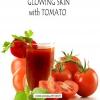 3 meilleurs masques maison en utilisant des tomates pour une peau éclatante
