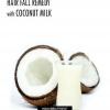 La chute des cheveux / la perte de cheveux remède au lait de coco