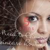 5 signes que vous devez changer votre routine Skincare