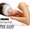 6 façons naturelles pour obtenir un meilleur sommeil