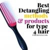 Meilleures méthodes et produits pour le type de cheveux 4 démêleurs