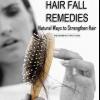 Chute de cheveux remèdes - des moyens naturels pour renforcer les cheveux