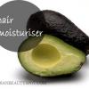 Hydratant pour cheveux - masque capillaire avacado