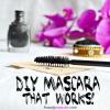 Mascara bricolage maison avec du charbon actif qui fonctionne