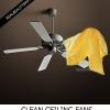 Comment nettoyer les ventilateurs de plafond dans secondes
