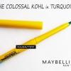 Maybelline Kajal colossale avis turquoise