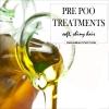 Pré traitements poo -, les cheveux doux brillant