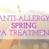 Printemps sinus Begone avec ce traitement Spa Etuve bricolage anti-allergie