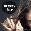 Apprivoisez cheveux flyaway - des solutions rapides pour lisser les cheveux rebelles crépus