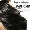 Façons de rendre vos cheveux ultra brillantes de